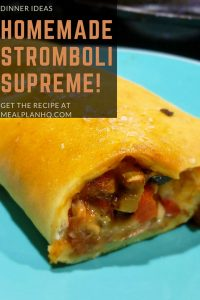 Homemade Stromboli Supreme Recipe