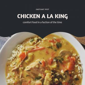 Instant Pot Chicken a la King
