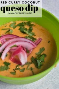 red curry coconut queso pin